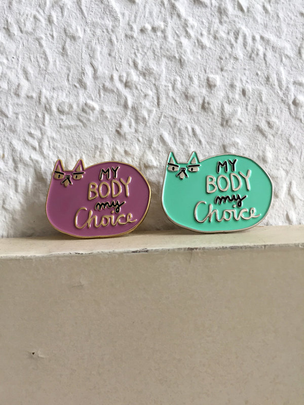 My Body My Choice Pins